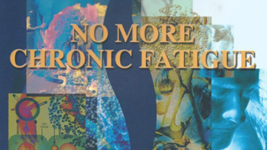 No More Chronic Fatigue: Book